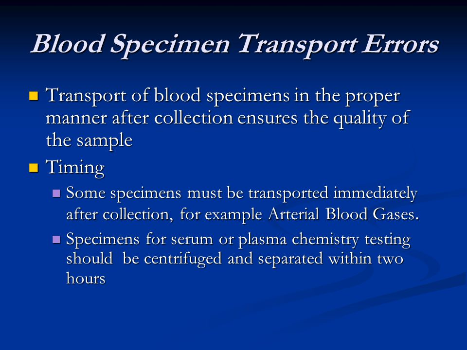Blood Specimen Transport Errors