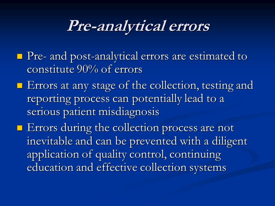 Pre-analytical errors
