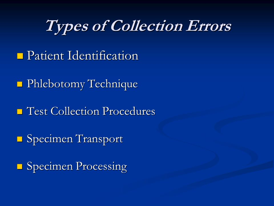 Types of Collection Errors