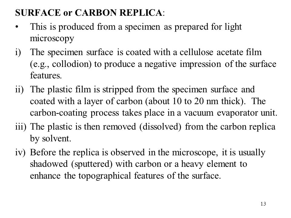 SURFACE or CARBON REPLICA: