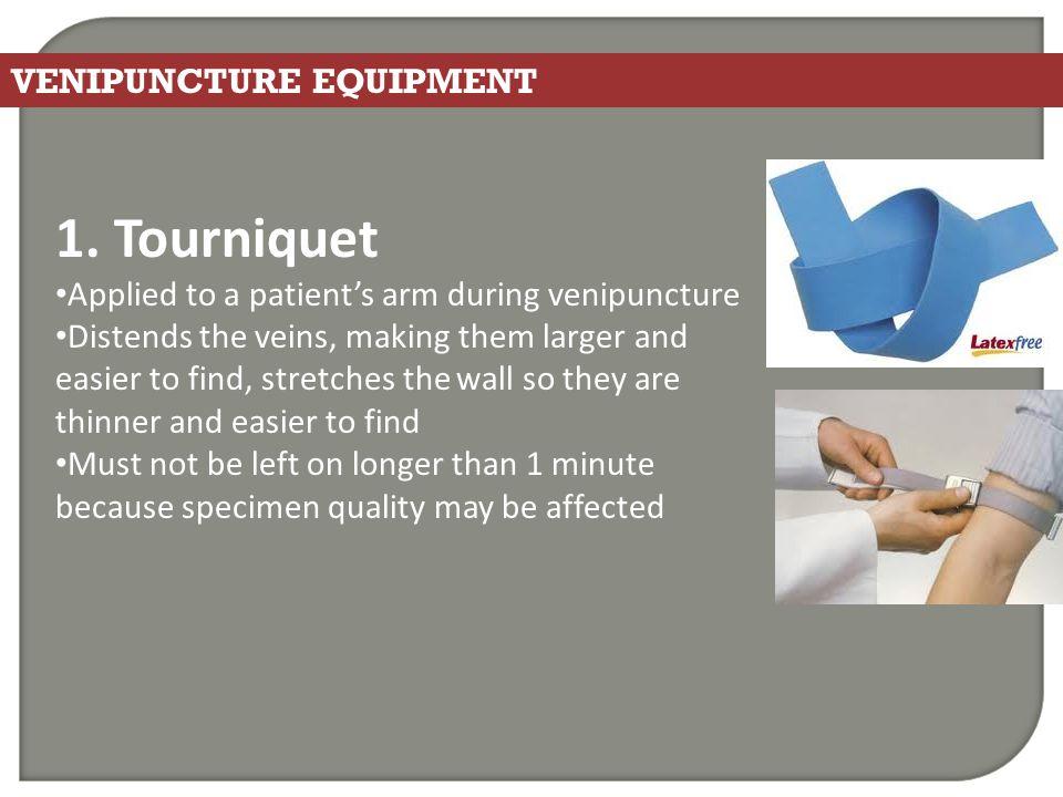 1. Tourniquet VENIPUNCTURE EQUIPMENT