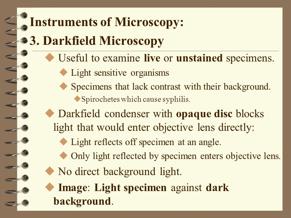 Instruments of Microscopy: 3. Darkfield Microscopy
