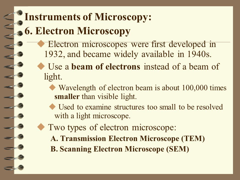 Instruments of Microscopy: 6. Electron Microscopy