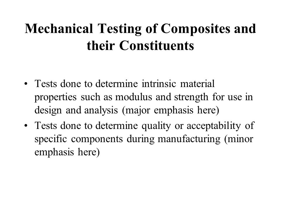 Mechanical Testing of Composites and their Constituents
