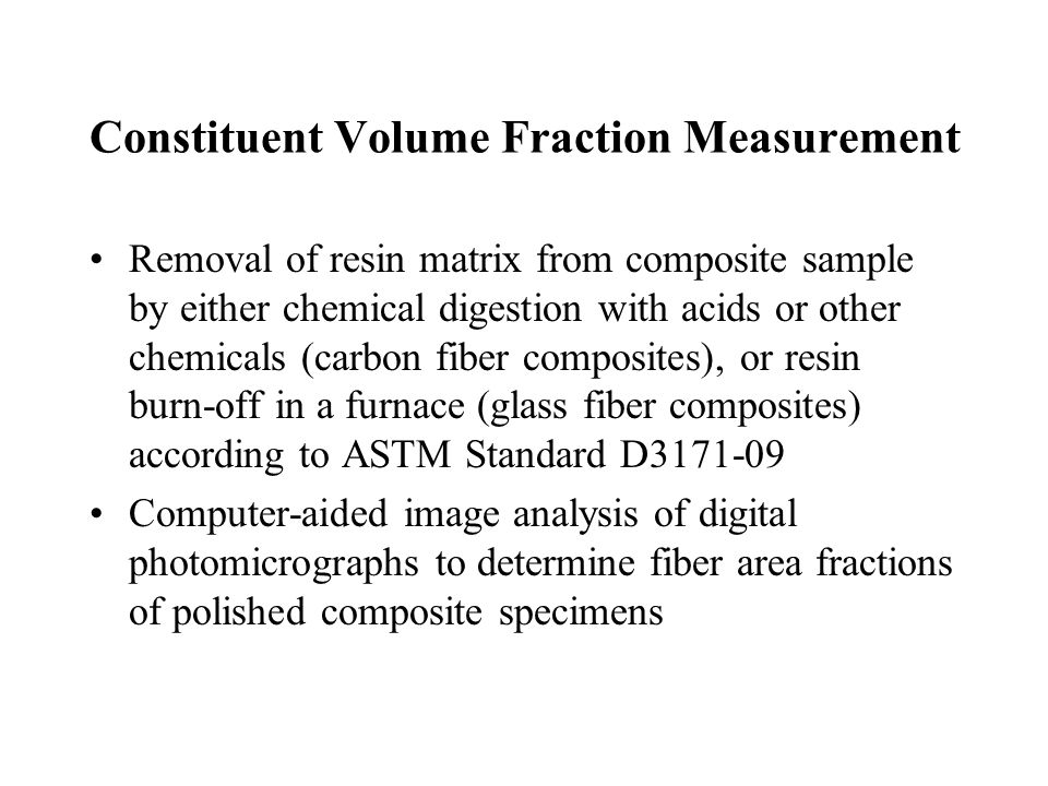 Constituent Volume Fraction Measurement