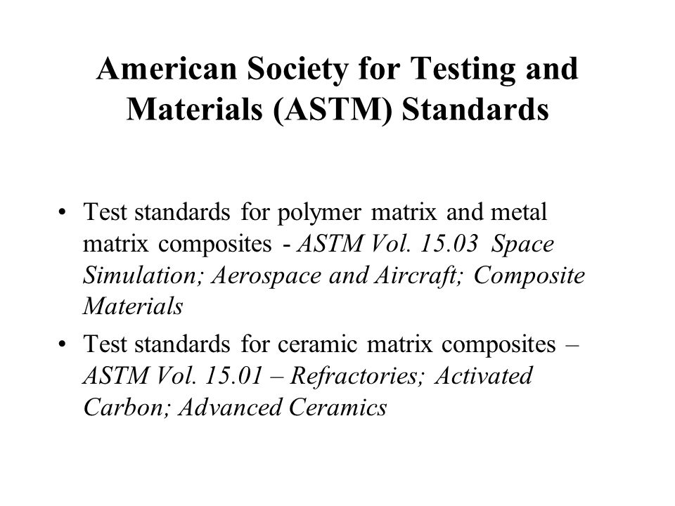 American Society for Testing and Materials (ASTM) Standards