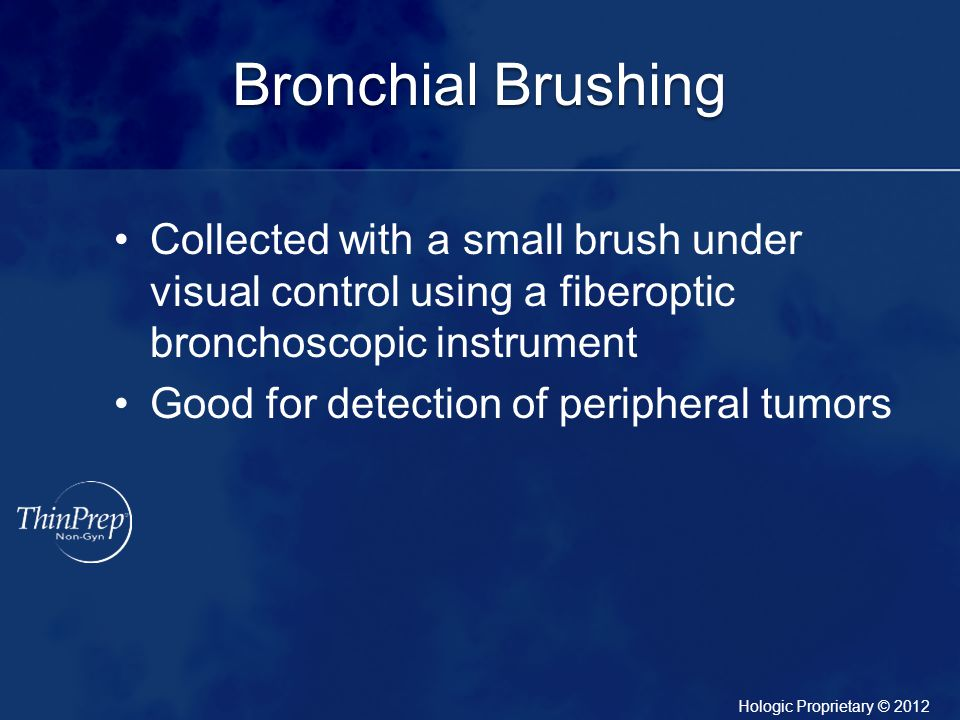 Bronchial Brushing Collected with a small brush under visual control using a fiberoptic bronchoscopic instrument.