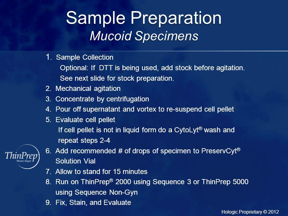 Sample Preparation Mucoid Specimens