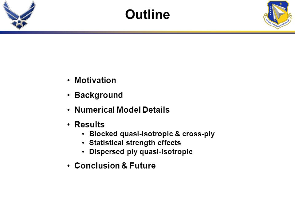Outline Motivation Background Numerical Model Details Results
