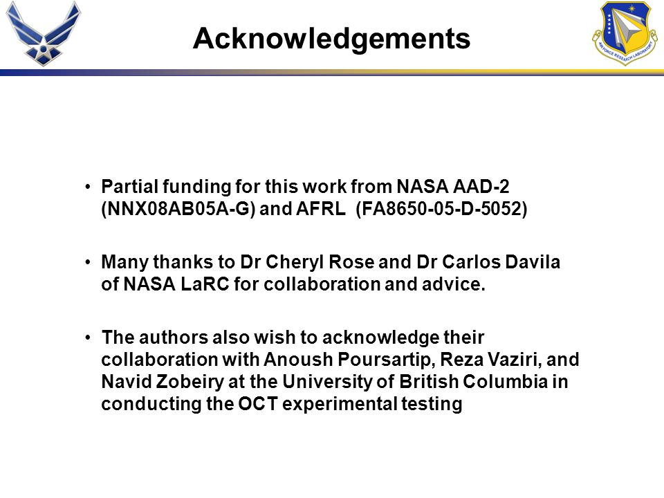 Acknowledgements Partial funding for this work from NASA AAD-2 (NNX08AB05A-G) and AFRL (FA8650-05-D-5052)