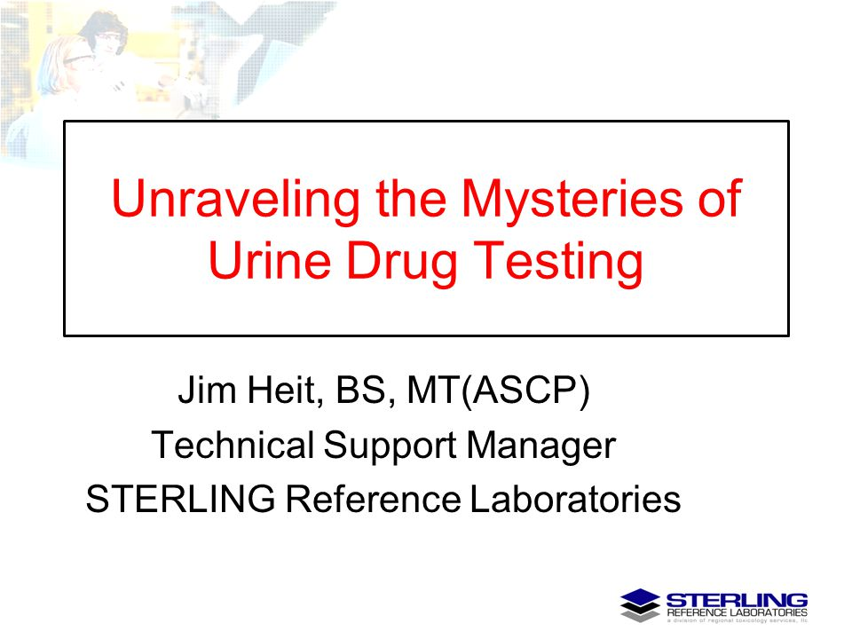 Unraveling the Mysteries of Urine Drug Testing