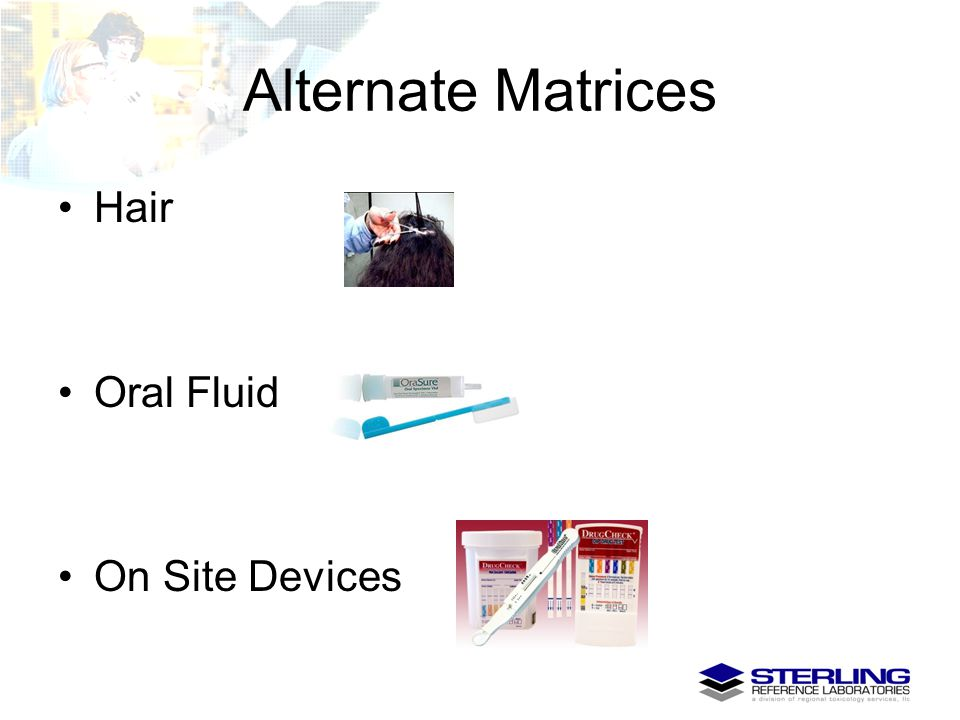 Alternate Matrices Hair Oral Fluid On Site Devices 51