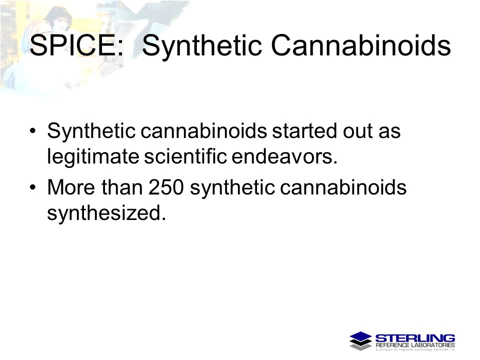 SPICE: Synthetic Cannabinoids