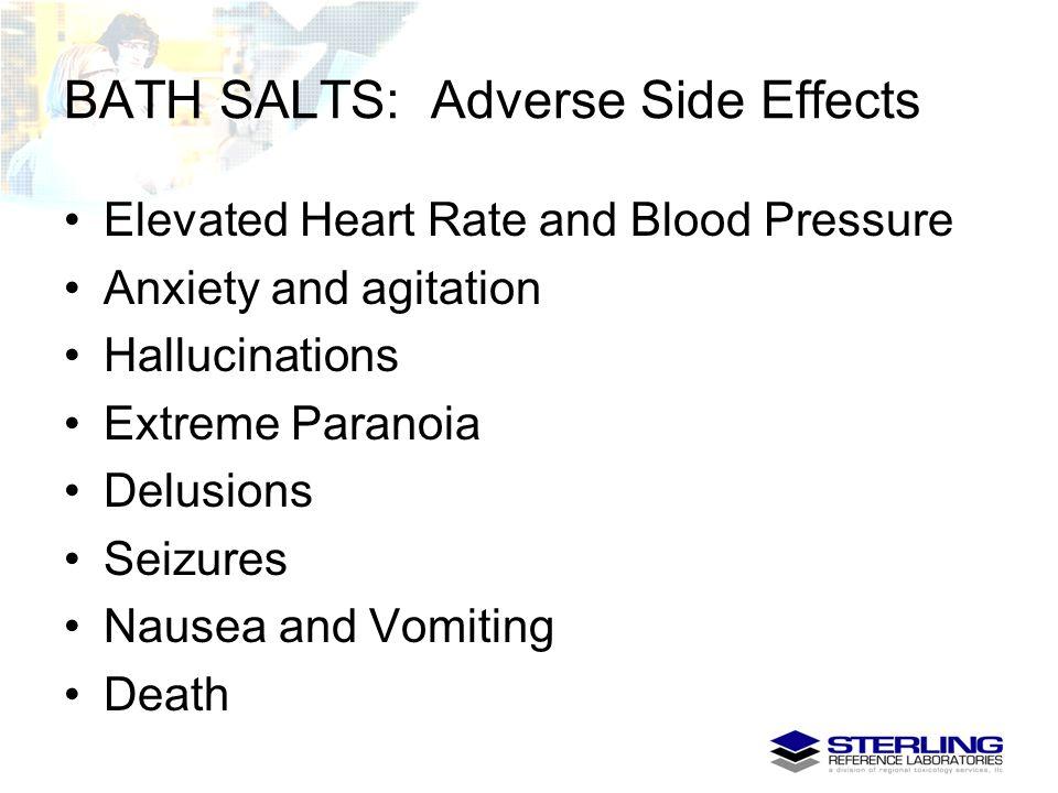 BATH SALTS: Adverse Side Effects