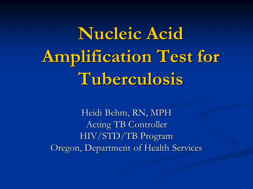 Nucleic Acid Amplification Test for Tuberculosis