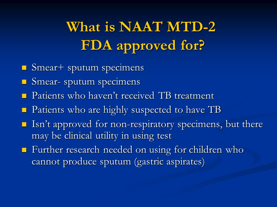 What is NAAT MTD-2 FDA approved for