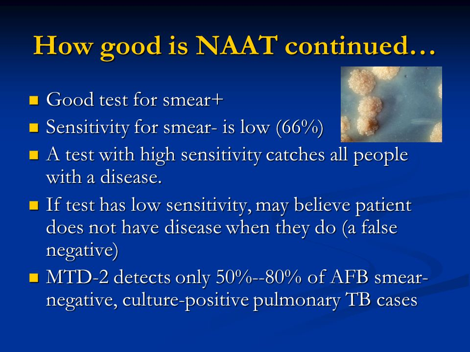 How good is NAAT continued…