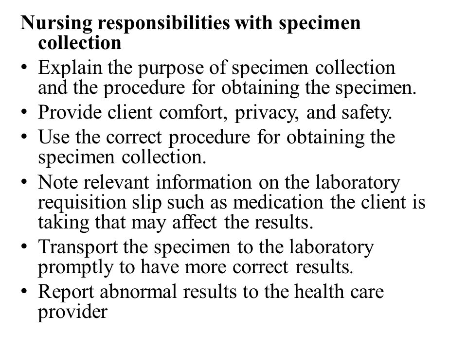 Nursing responsibilities with specimen collection