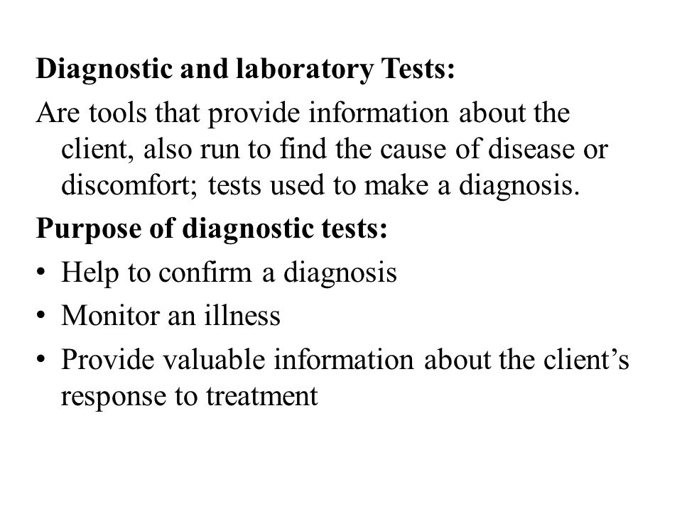 Diagnostic and laboratory Tests: