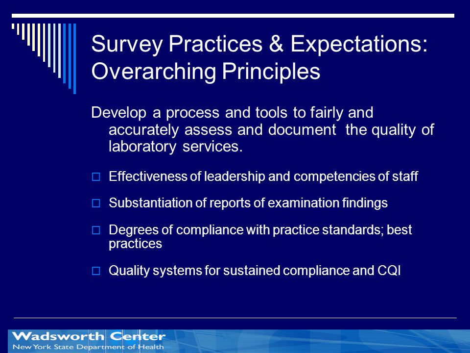 Survey Practices & Expectations: Overarching Principles