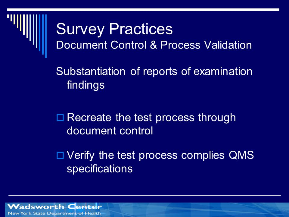Survey Practices Document Control & Process Validation