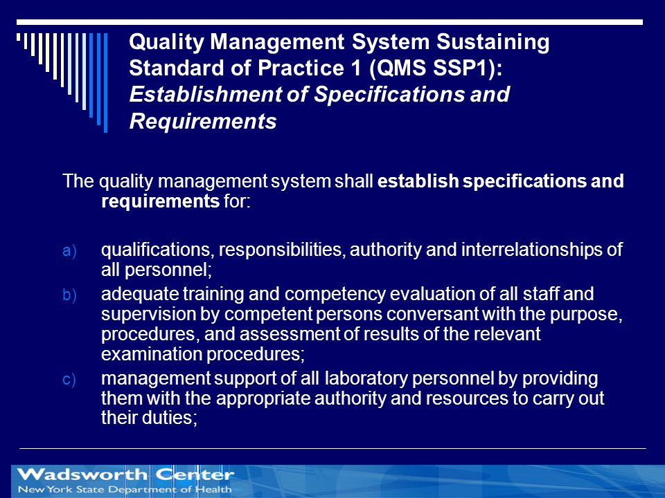 Quality Management System Sustaining Standard of Practice 1 (QMS SSP1): Establishment of Specifications and Requirements