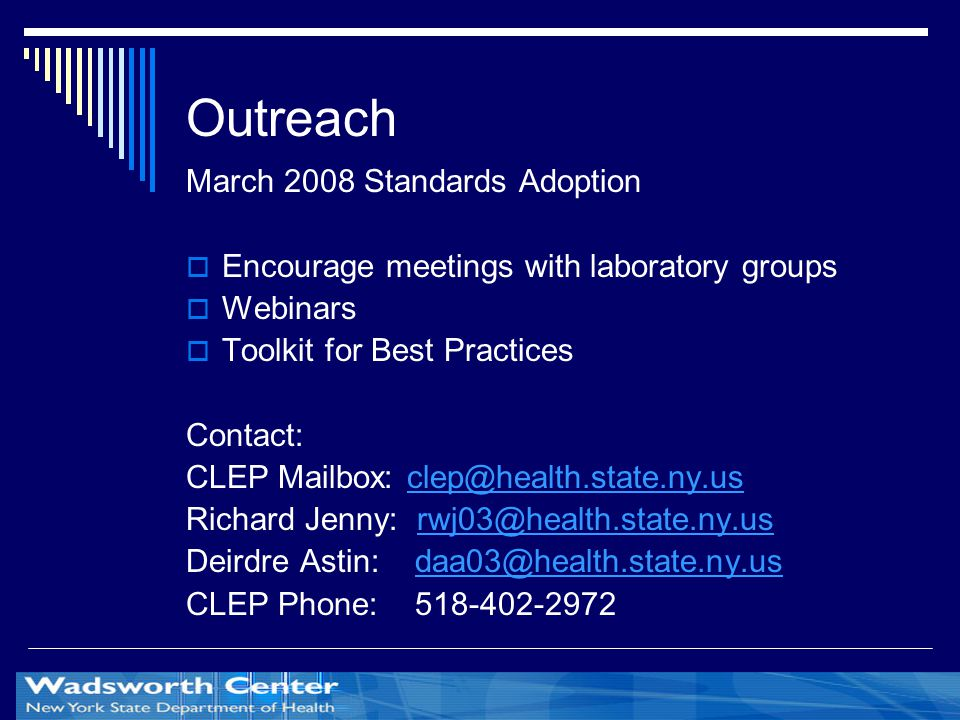 Outreach March 2008 Standards Adoption