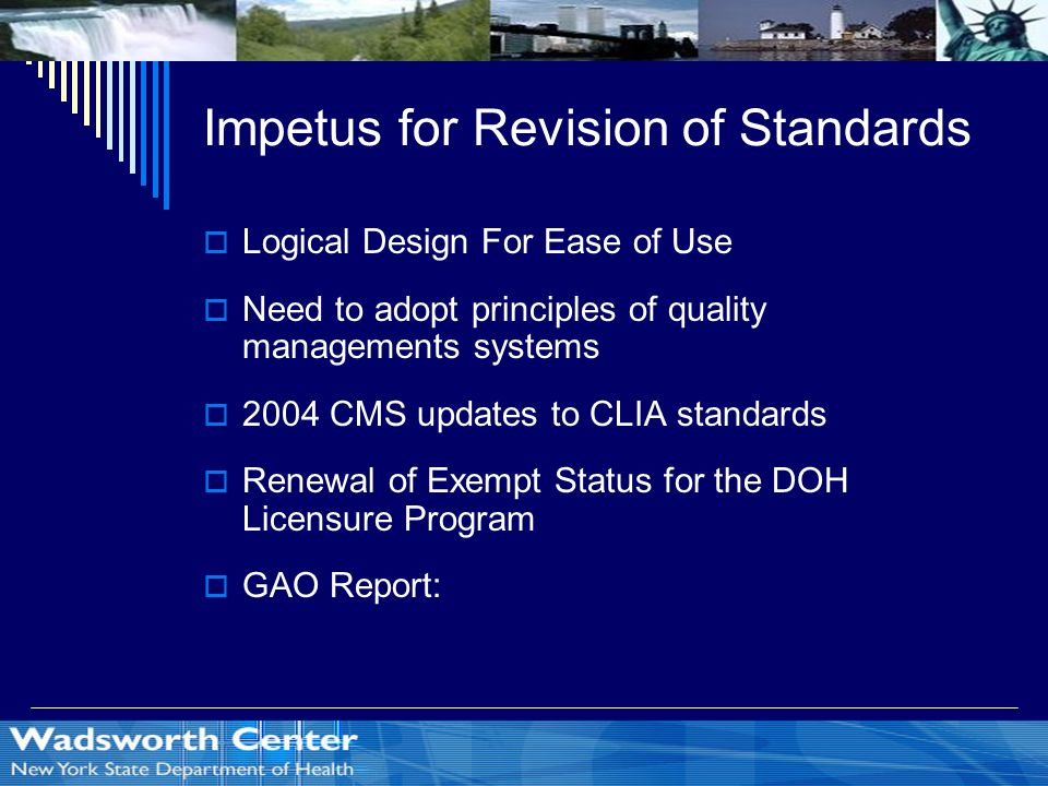 Impetus for Revision of Standards