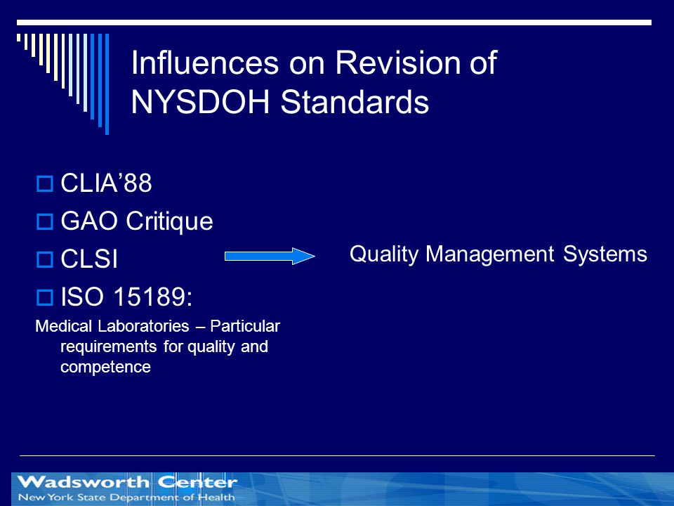 Influences on Revision of NYSDOH Standards
