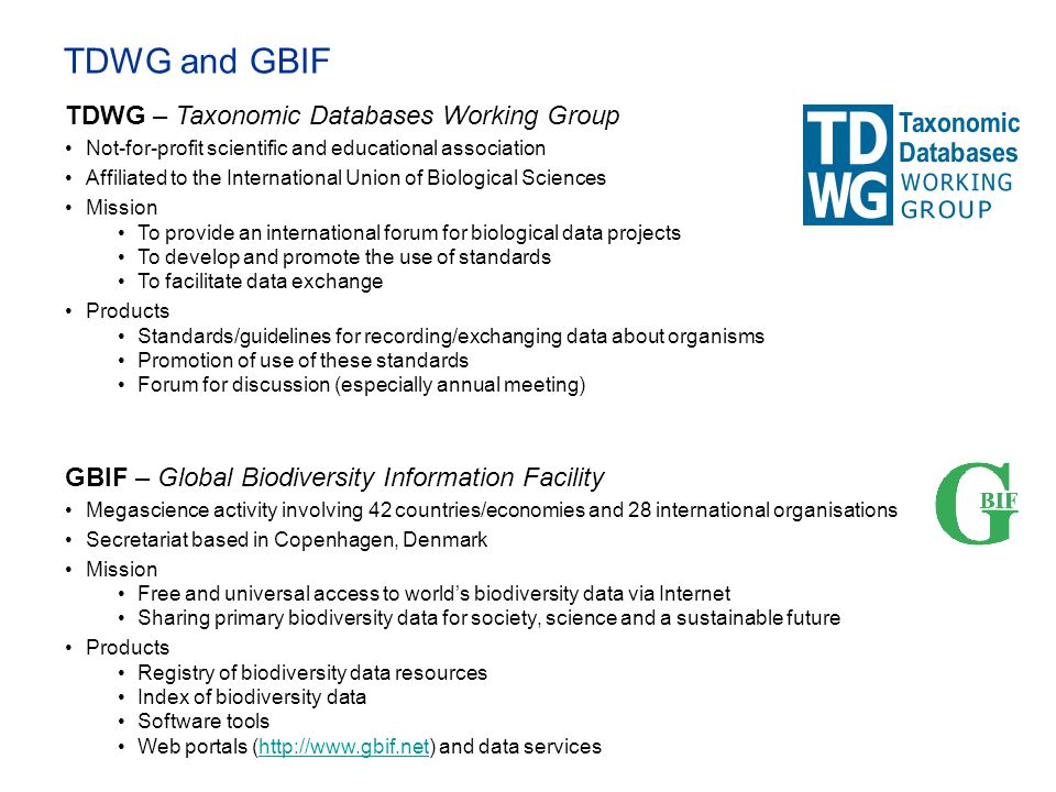TDWG and GBIF TDWG – Taxonomic Databases Working Group