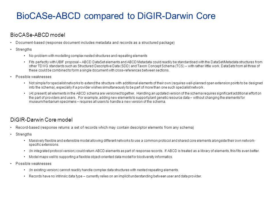 BioCASe-ABCD compared to DiGIR-Darwin Core