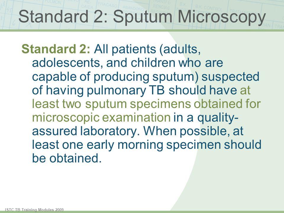 Standard 2: Sputum Microscopy