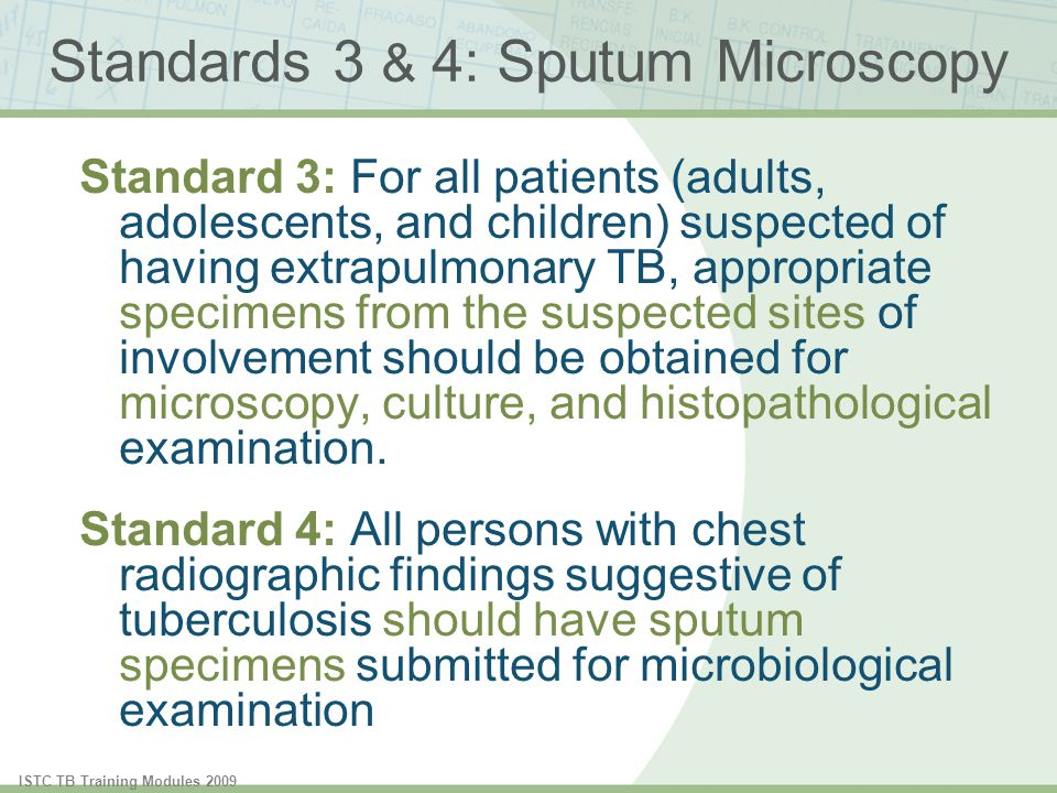 Standards 3 & 4: Sputum Microscopy