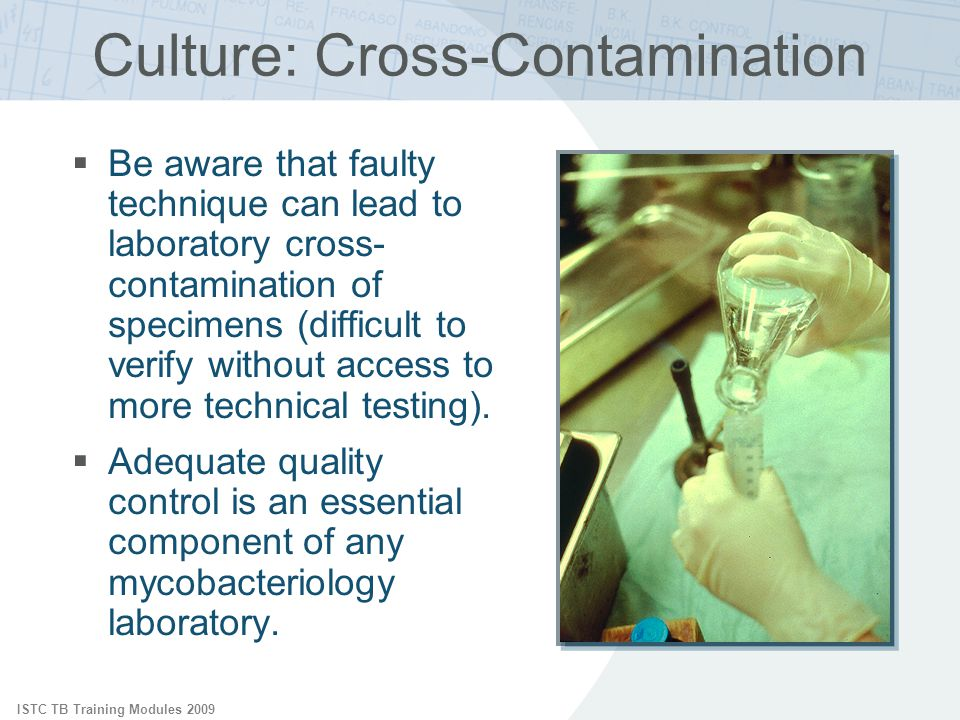 Culture: Cross-Contamination