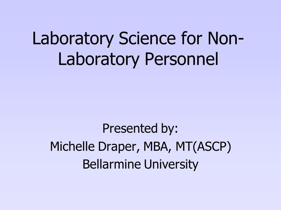Laboratory Science for Non-Laboratory Personnel