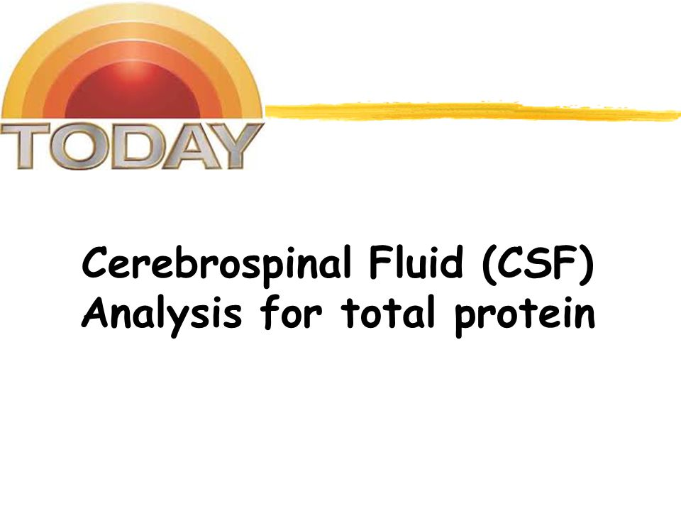 Cerebrospinal Fluid (CSF) Analysis for total protein