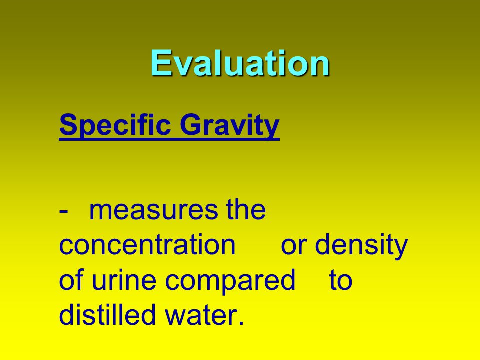 Evaluation Specific Gravity
