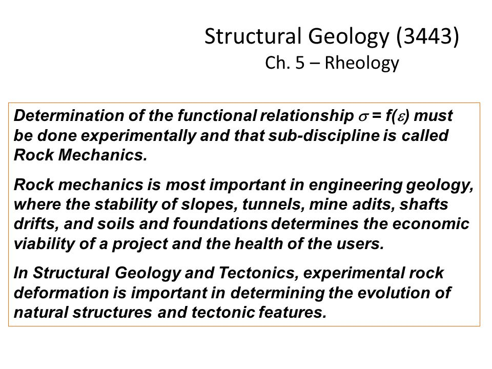 Structural Geology (3443) Ch. 5 – Rheology