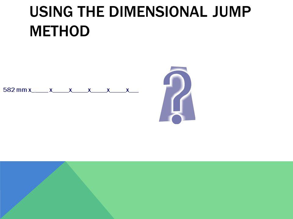Using the dimensional jump method