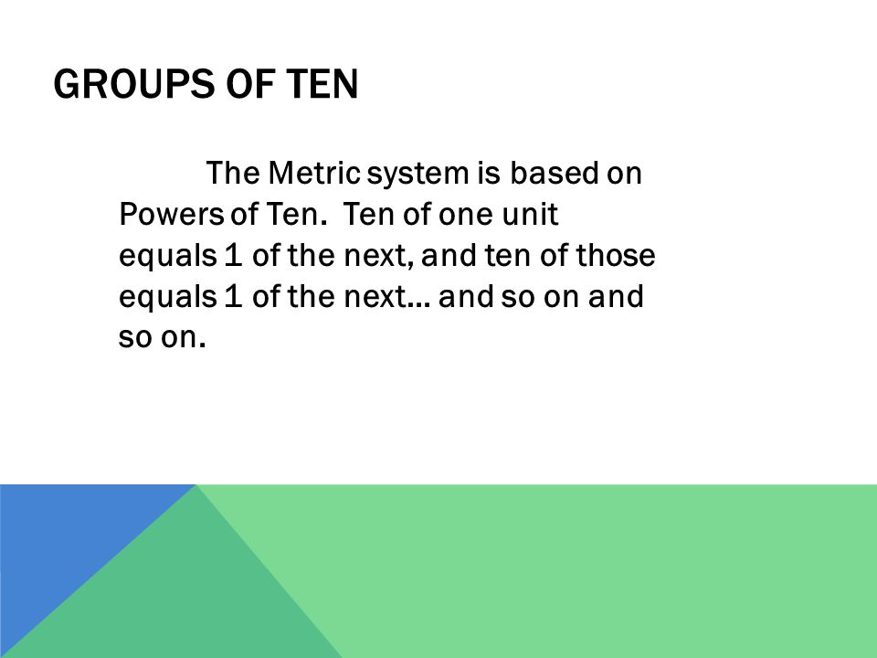 Groups of Ten