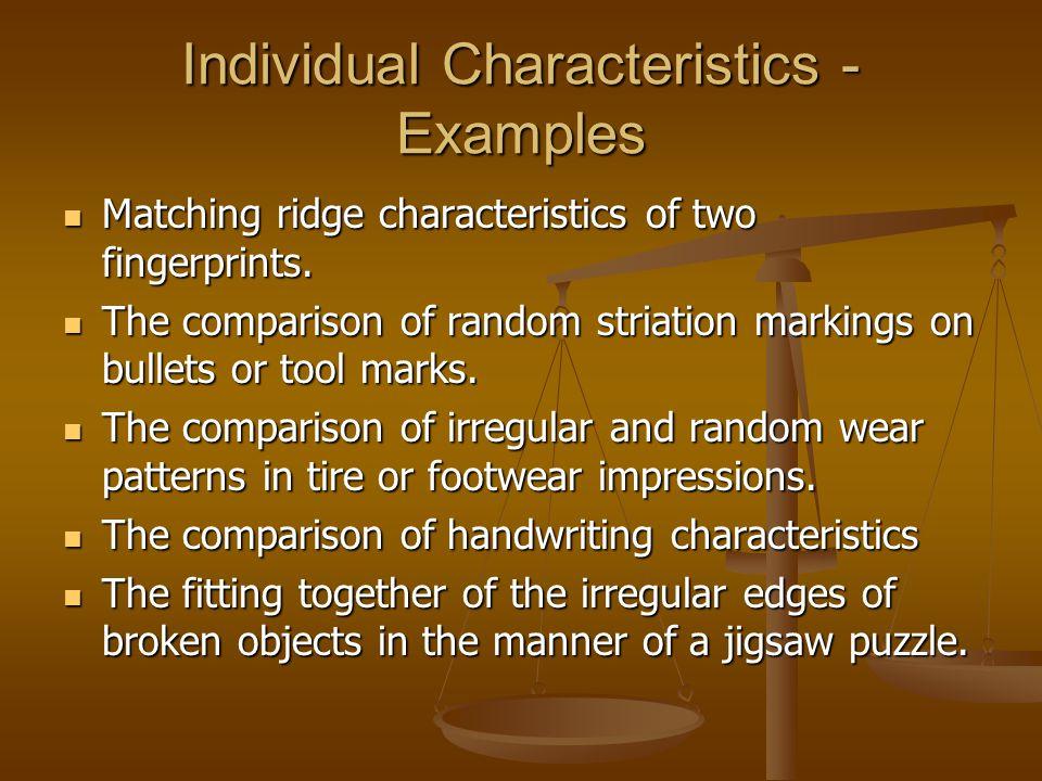 Individual Characteristics - Examples