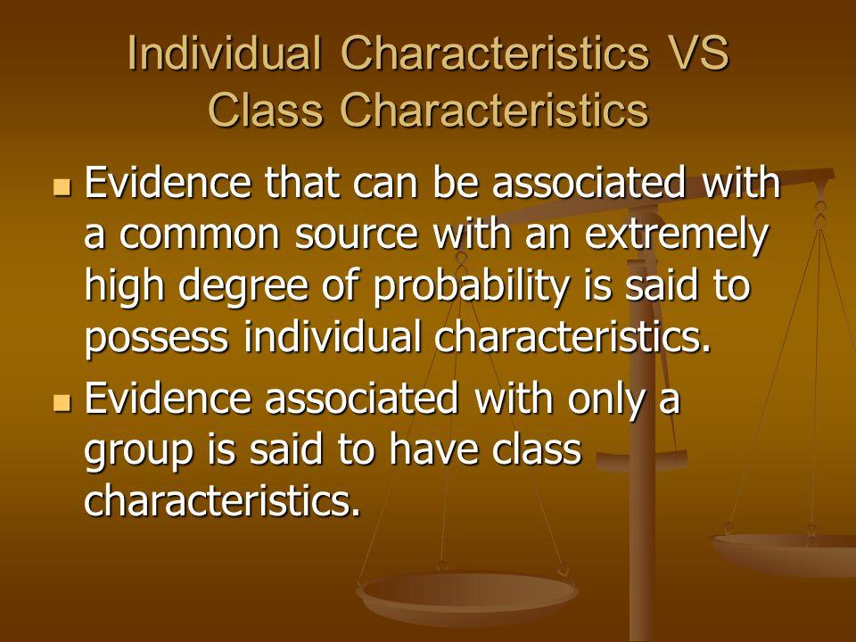 Individual Characteristics VS Class Characteristics