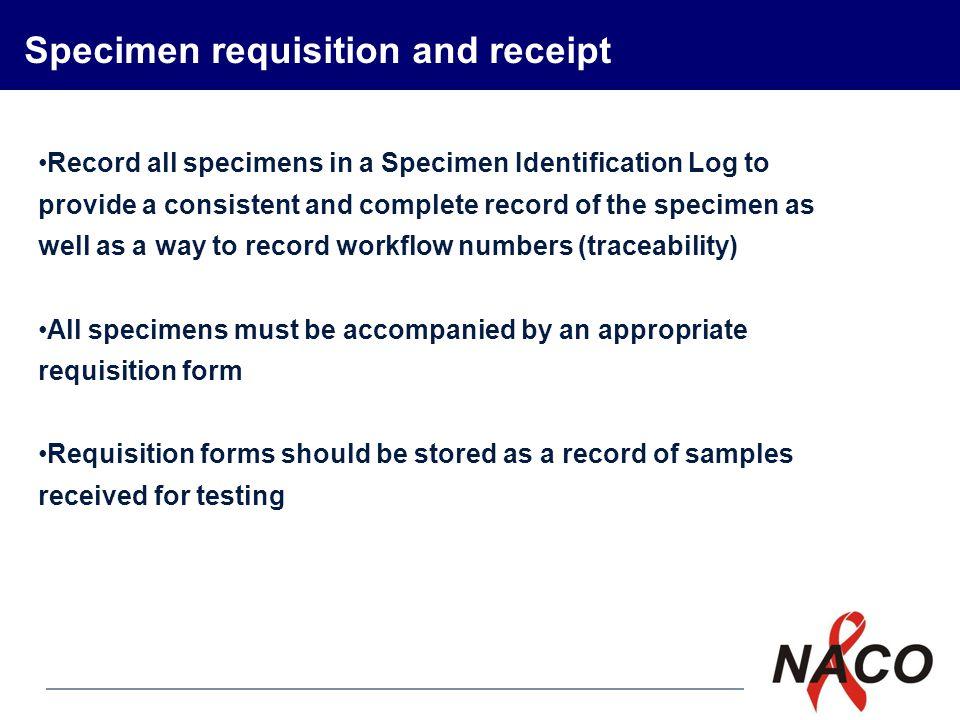 Specimen requisition and receipt