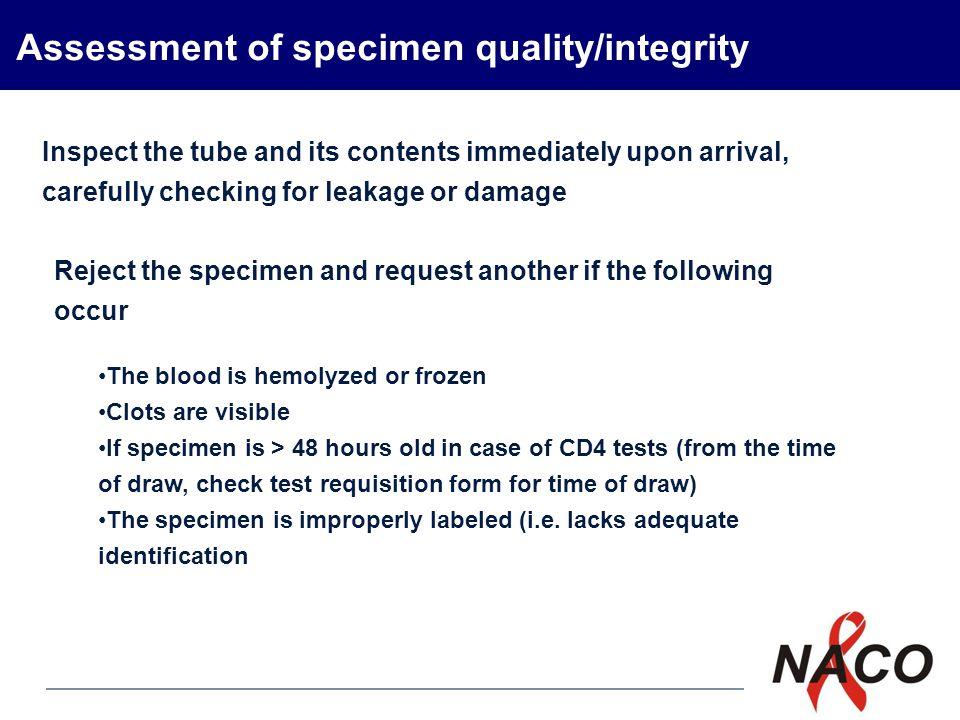 Assessment of specimen quality/integrity
