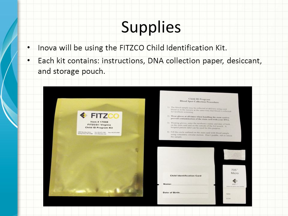 Supplies Inova will be using the FITZCO Child Identification Kit.