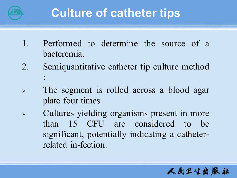 Culture of catheter tips