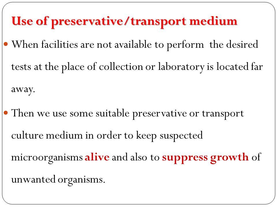 Use of preservative/transport medium