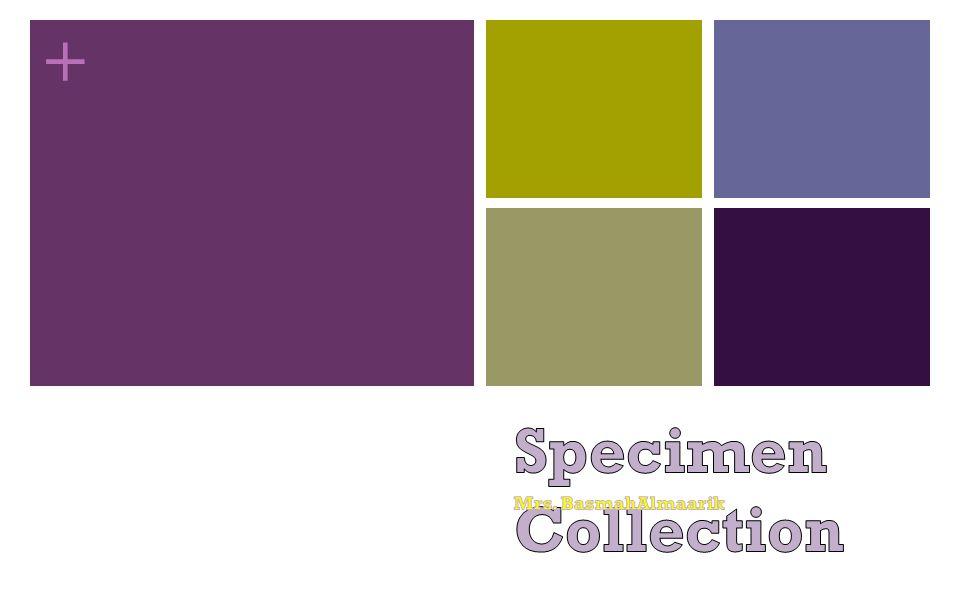 Specimen Collection Mrs. BasmahAlmaarik