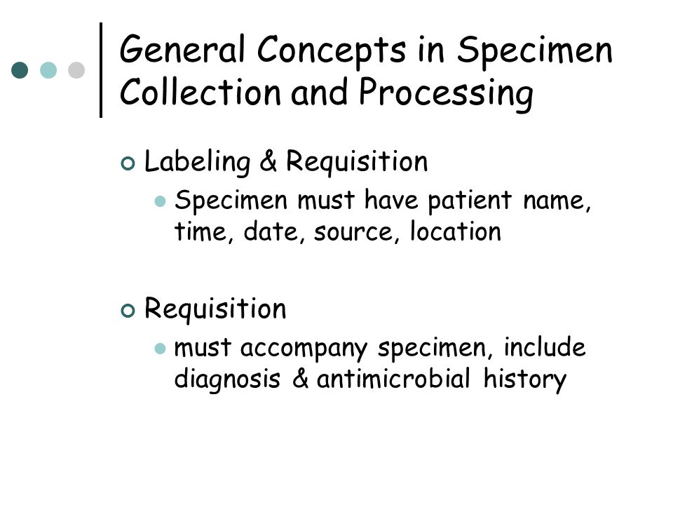General Concepts in Specimen Collection and Processing
