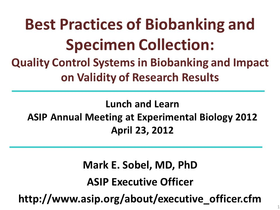 Best Practices of Biobanking and Specimen Collection: Quality Control Systems in Biobanking and Impact on Validity of Research Results